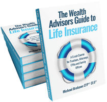 The Wealth Advisors Guide to Life Insurance 1